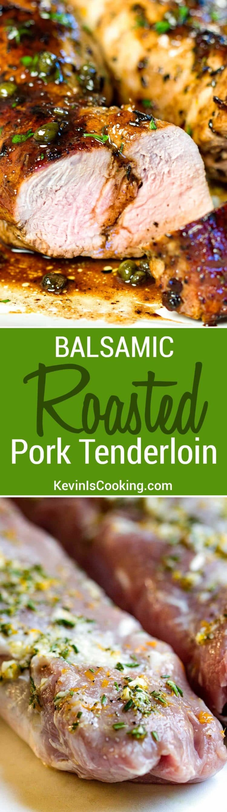 This Balsamic Roast Pork Tenderloin looks like you spent a lot of time on it, but it's on the table in 30 minutes. Balsamic, lemon and capers for a spot on Italian meal. Family loves it!