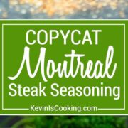 This Copycat Montreal Seasoning recipe is made with most items already in your spice cabinet. Without the loaded salt, this is perfect on grilled meats. keviniscooking.com