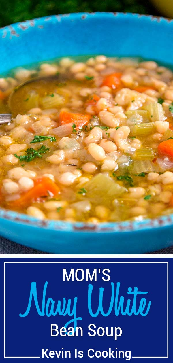 Mom's Navy White Bean Soup is a simple tried and true family recipe for white bean soup. Easily add sausage, franks or chicken for a heartier meal. #Navy #beans #soup