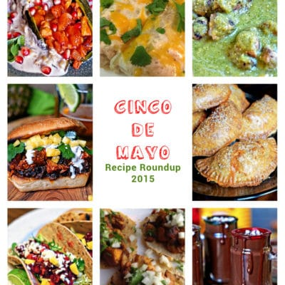 Cinco de Mayo Recipes – Roundup 2015