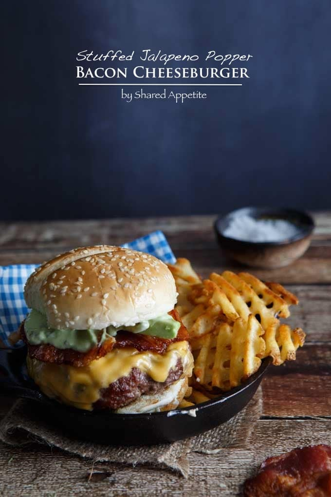 ... over at Shared Appetite – STUFFED JALAPENO POPPER BACON CHEESEBURGER