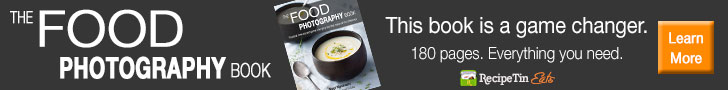 The Food Photography Book. RecipeTin Eats