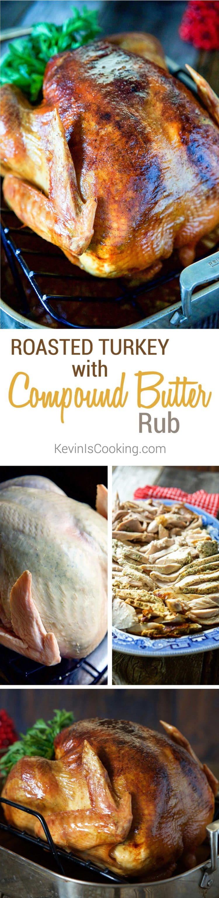 Roasted Turkey with Compound Butter - I like to make a compound butter with mixed, chopped herbs to keep that meat juicy, tender and packed with flavor!