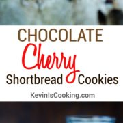 Chocolate Cherry Shortbread Cookies. www.keviniscooking.com