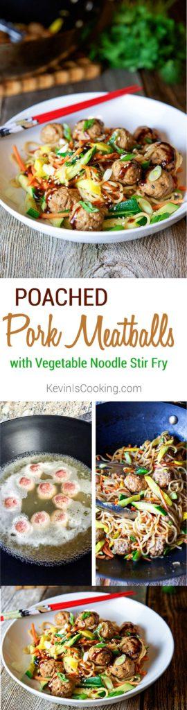 Poached Pork Meatballs with Vegetable Noodle Stir Fry. www.keviniscooking.com