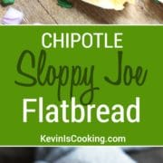 Chipotle Sloppy Joe Flatbread! Easy to make lunch or snack for the kids. Every time I make these their gone in seconds!