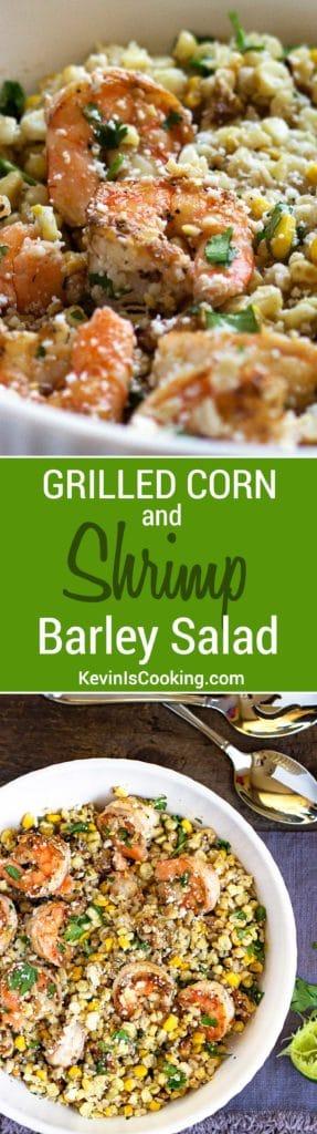 Shrimp Corn and Barley Salad.
