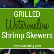 These super easy to make Watermelon and Grilled Shrimp Skewers are quick on the grill and on the plate in minutes. The watermelon rocks, so good!