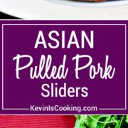Asian Pulled Pork Slider, dry rubbed then seared, this pork shoulder slow cooks for 6 hours in a marinade of Asian spices and sauce. Perfect for sandwiches!