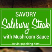 This Salisbury Steak with Mushroom Gravy is a great from scratch recipe. A savory salisbury steak dinner with an onion, mushroom gravy. It's perfect served over mashed potatoes for comfort food goodness!