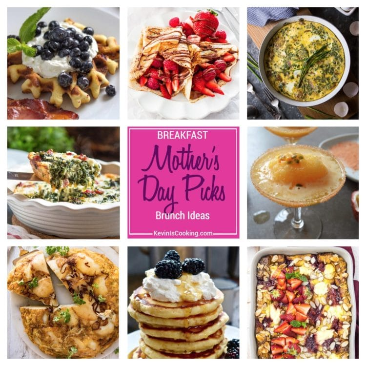 Mothers Day Breakfast Brunch Favorites 2017. keviniscooking.com