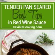 Tender Beef Tips in Red Wine Sauce is a wonderfulFrench inspired comfort food meal. Sirloin beef tips are pan seared with butter, while shallots, wine and herbs help make a quick pan sauce!