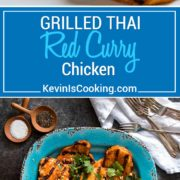 Grilled Thai Red Curry Chicken packs a flavor punch with homemade or store bought red curry paste and I step you through making it from marinade, grill to dinner!