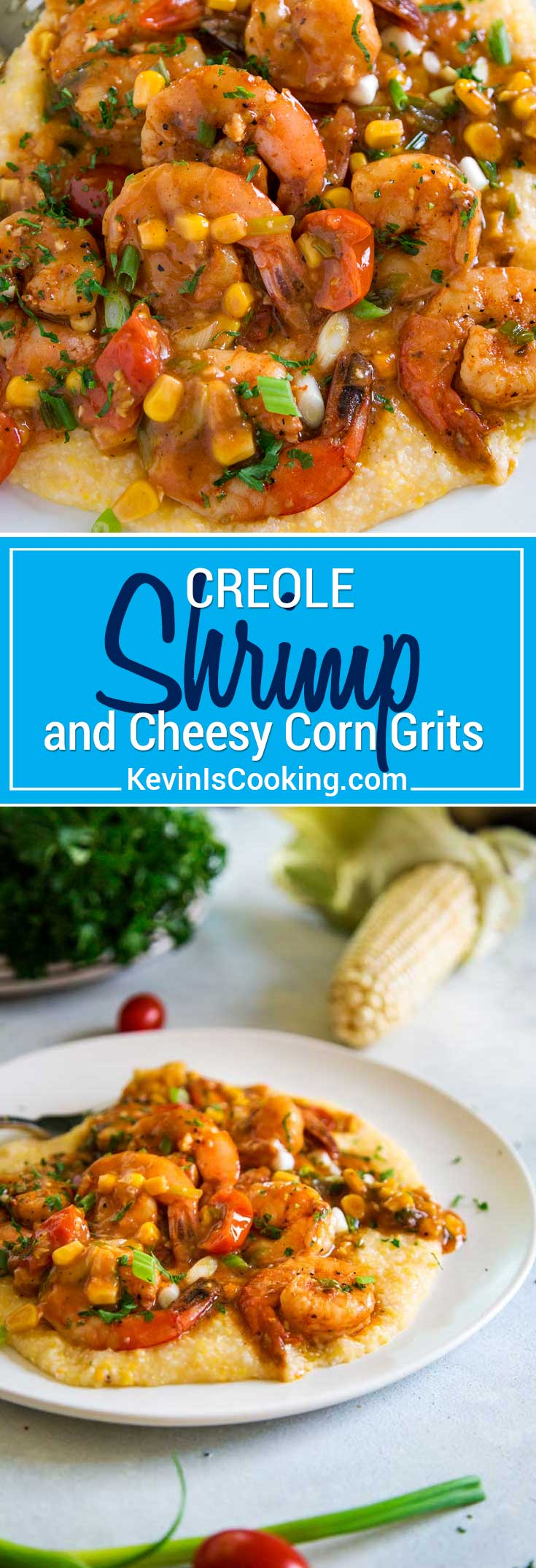 Creole Shrimp and Grits - Kevin Is Cooking