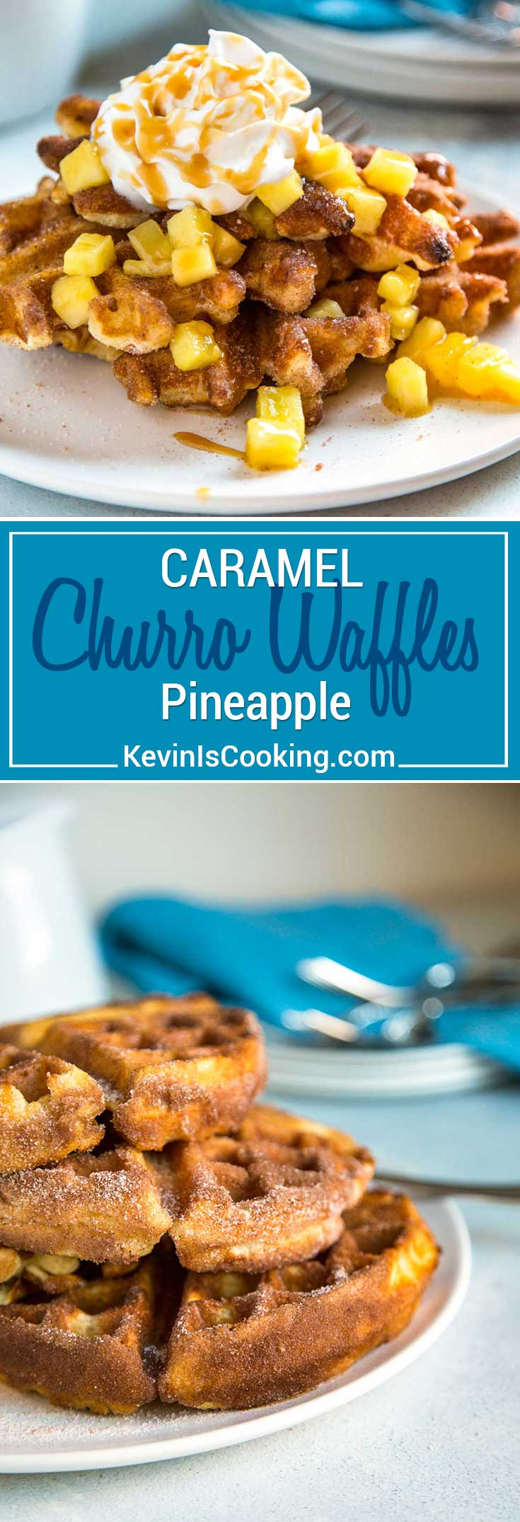 My Churro Waffles start with a fluffy, whipped batter to keep them light and after getting a cinnamon sugar dusting are topped with caramel pineapple bits.