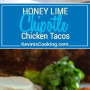 These Honey Lime Chipotle Chicken are a smash hit every time. Grilled or sautéed, the citrus marinade, warm spices, fresh herbs & honey make it a flavor explosion. With a Ranch Apple Slaw on top these are fantastic tacos. #tacos #chipotle #chicken