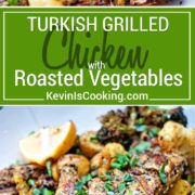Turkish Grilled Chicken and Roasted Vegetables with Lemon and Basil starts with seasoned, grilled chicken tossed with roasted vegetables, basil and lemon.