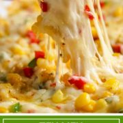This Tex Mex Hot Corn Dip is loaded with corn, peppers, chiles, two cheeses and warm spices for one perfect dip ready for any hungry crowd.
