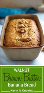 What better way to use up bananas that have peaked in freshness then to put them to use making this Walnut Brown Butter Banana Bread. Browned butter adds that extra nutty taste for a flavorful twist to this classic recipe.