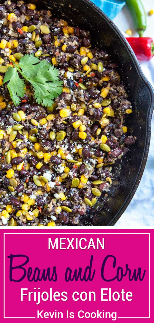 These Mexican Beans and Corn (Frijoles con Elote) get a flavor boost from a mixture called a sofrito that's made of chiles, onion and garlic dry roasted then blended together. Top with cheese and pumpkin seeds and it's a fantastic side dish. #Mexican #beans #corn #side
