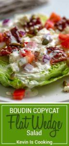 Flat Wedge Salad (Boudin SF Copycat)