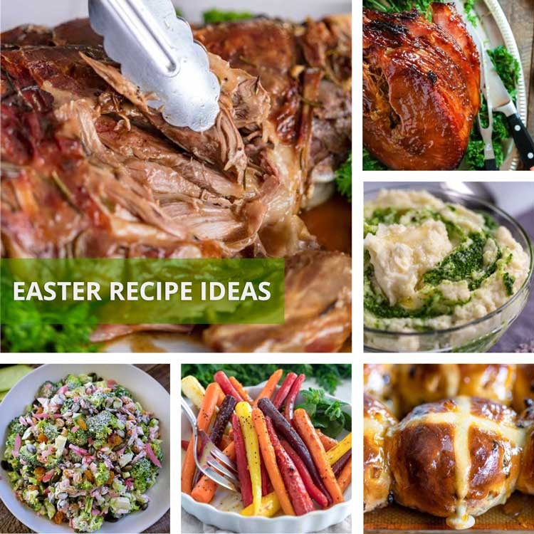 Easter recipe ideas, roasted lamb, ham beef roast and side dishes, desserts