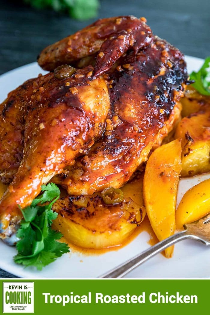 Tropical Roasted Chicken #pineapple #chicken #mango #chiles #dinner #roasted