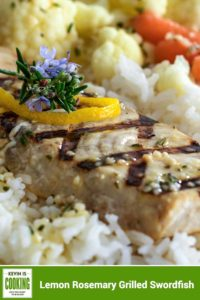 close up of Lemon Rosemary Grilled Swordfish