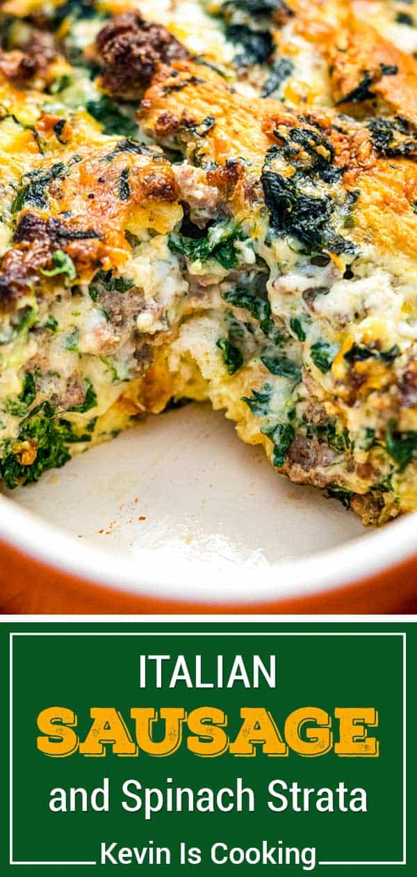 titled Pinterest photo (and shown close up): Italian sausage and spinach strata