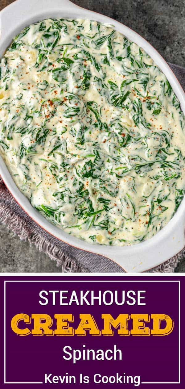 titled photo (and shown in white serving dish): steakhouse creamed spinach