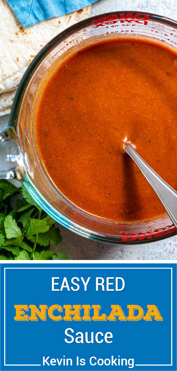 titled image for Pinterest (and shown in glass measuring cup): Red Enchilada Sauce