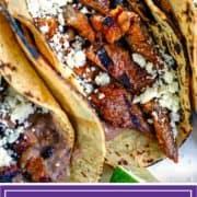 titled image for Pinterest shows asada tacos close up