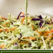 titled image shows creamy cilantro lime slaw being poured over shredded vegetables