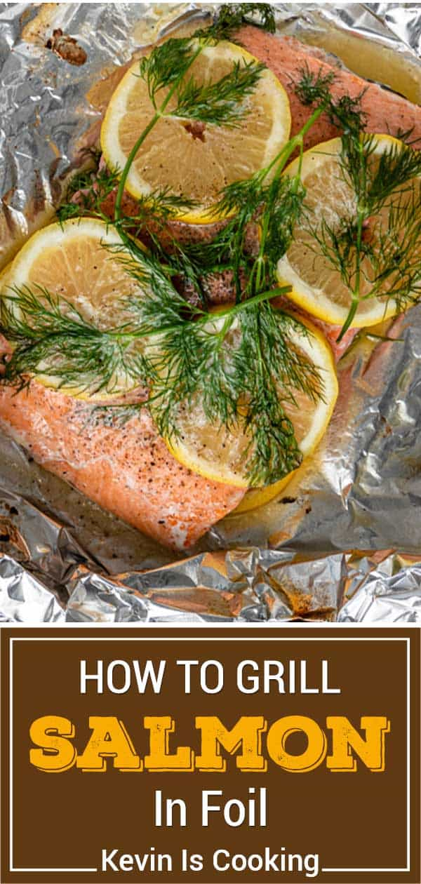 titled image for Pinterest (and shown): Grilled Salmon in Foil