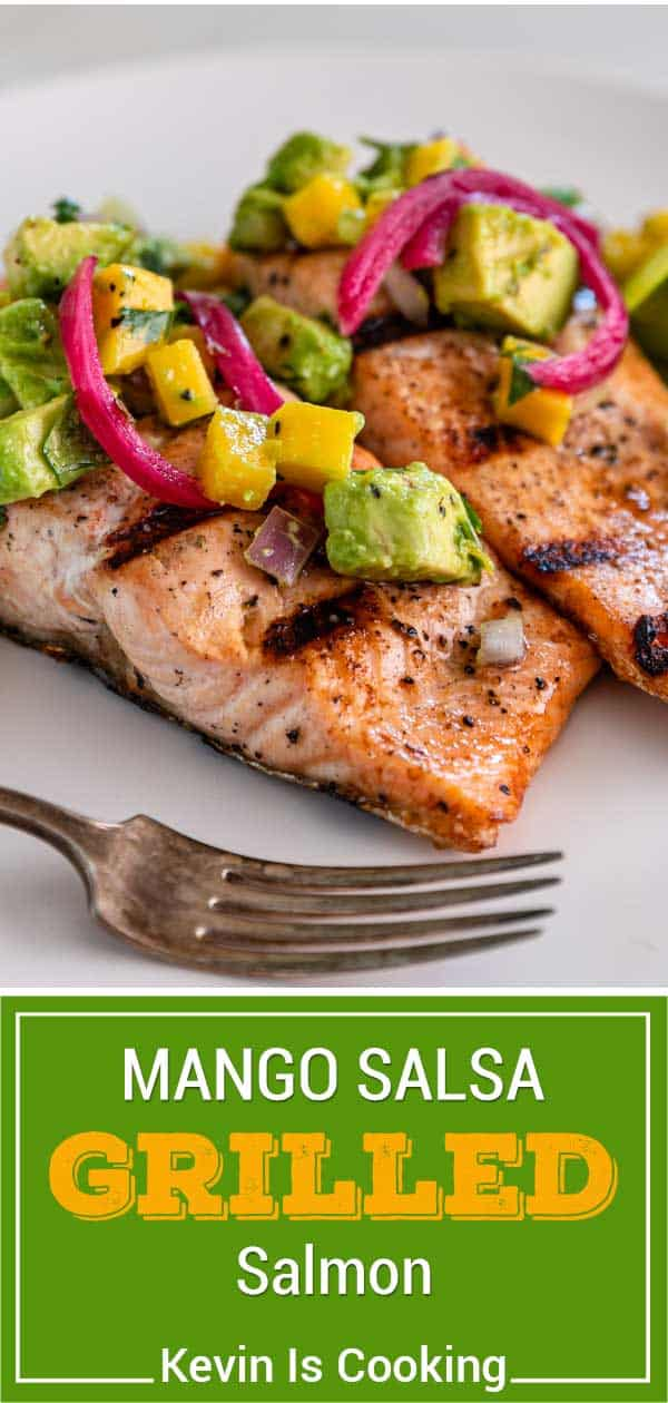 titled image for Pinterest (and shown): mango salsa salmon on the grill