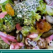 close up of cold broccoli salad with pumpkin seeds and golden raisins in tarragon dressing